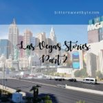 Pengalaman ke Las Vegas, Nevada For The First Time : Part 2