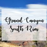 Grand Canyon South Rim - The Trail of Time