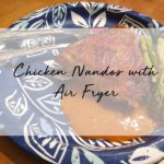 Lazy Cook : Chicken Nandos with Air Fryer