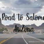 Day Trip to Salome, Arizona